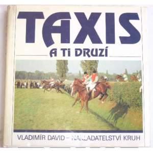 Taxis a ti druzí-Vladimír David