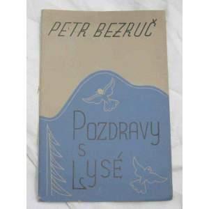 Pozdravy z Lysé - Petr Bezruč 1935