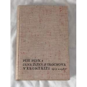 Vzpomínáme - Pěší pluk 3 Jana Žižky z Trocnova v Kroměříži 1917-1937