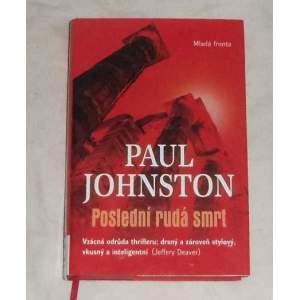 Poslední rudá smrt - Paul Johnston